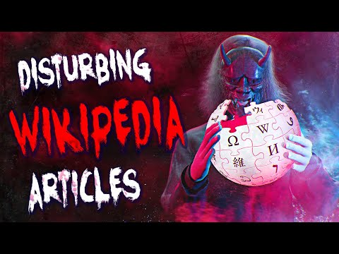 9 Dark Wikipedia Pages to Creep You Out