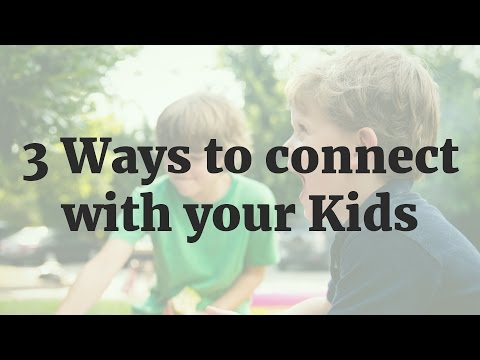 3 Ways to connect with your Kids - Monday Minute #1