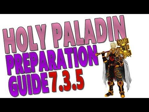 7.3.5 HOLY PALADIN PREPARATION GUIDE (Antorus): Legendaries   Talents   Trinkets   Tier 21 & Stats