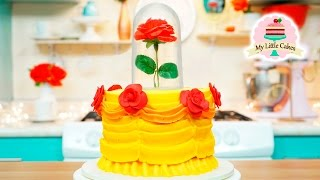 BEAUTY AND THE BEAST CAKE | MY LITTLE CAKES