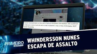 Whindersson Nunes escapa de assalto e brinca com a situação  Primeiro Impacto (19/08/19)