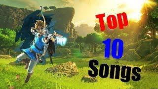 Top 10 Zelda Breath of the Wild Songs