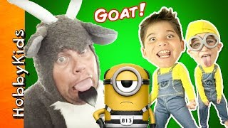 HobbyKids battle an evil goat who has invaded their new Despicable Me movie toys! Can they defeat him and get back their toys in this weird adventure? Watch now to find out. This idea created by HobbyKidsTV. Subscribe for NEW Shows: http://www.youtube.com/subscription_center?add_user=HobbyKidsTV ---TOY VIDEOS---Family Video Gaming Fun: https://www.youtube.com/playlist?list=PLzDMAGLsSlZrhbIdcXn1B5qLtd_6D9407World's Biggest Surprise Eggs: https://www.youtube.com/playlist?list=PLzDMAGLsSlZoNvpGg-ijs4DlYu2RMSOxoGames and Challenges: https://www.youtube.com/playlist?list=PLzDMAGLsSlZqo_IVVsyn7Sn0yFehplgK1Best Family Fun Shows: https://www.youtube.com/playlist?list=PLzDMAGLsSlZpBsqsE4zkBbucAsQ0bgiWdLearning Playlist:http://www.youtube.com/playlist?list=PLzDMAGLsSlZo8aAHrPRzVmM_oW_hZtxdO---OUR OTHER HOBBY CHANNELS---HobbyFamilyTV (Vlog and Extras): http://www.youtube.com/user/hobbykidsvidsHobbyPigTV (Video Gaming):http://www.youtube.com/user/hobbygamestvHobbyFrogTV (Video Gaming):http://www.youtube.com/user/hobbytrixieHobbyBearTV (Toys, Video Games, more):http://www.youtube.com/user/hobbykidsland---FIND US---http://www.Twitter.com/HobbyKidsTVhttps://www.facebook.com/HobbyKidsTV/http://www.HobbyKidsTV.comhttps://www.instagram.com/hobbykidstv/---ABOUT HobbyKidsTV---HobbyKidsTV is the #1 place for kids to watch family-friendly clean shows! Video gaming and giant surprise egg adventures. We are world renowned for being the first and original inventor of all GIANT SURPRISE EGGS! It was our sons unique idea in 2013 to make a wonderful GIANT surprise egg for all our fans. We are the leader in kids creative ideas, skits and science fun. Subscribe to HobbyKidsTV, the trusted brand of families across the globe. We produce the best and most fun kids toy and gaming shows. Collector of the best toys to teach kids imaginative play through games or adventures. HobbyKids love sharing fun educational learning and popular play. Be a HobbyFan today and subscribe for free to see new edutainme