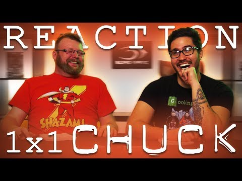 "Chuck 1x1 REACTION!! ""Chuck Versus the Intersect"""