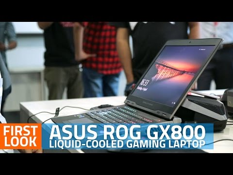 , title : 'Asus ROG GX800 Liquid-Cooled Gaming Laptop | First Look'