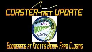 COASTER-net Update: Boomerang at Knott's Berry Farm Closing