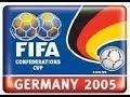 Copa Confederaciones 2005(GOLES)/Confederations Cup 2005(GOALS)