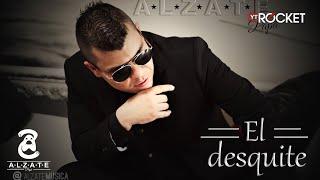 Video EL DESQUITE - ALZATE MP3, 3GP, MP4, WEBM, AVI, FLV Agustus 2018