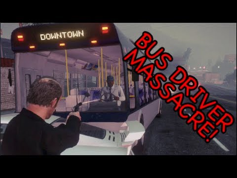 THE BUS DRIVER MASSACRE! GTA 5 [MADNESS]