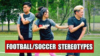 Video 13 TYPES OF PEOPLE WHO PLAY FOOTBALL (SOCCER) MP3, 3GP, MP4, WEBM, AVI, FLV Juli 2018