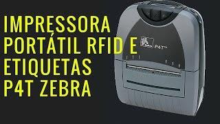 Impressora P4T RFID - Apresentação