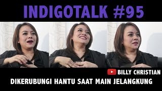 Video Dikerubungi Hantu Saat Main Jelangkung - IndigoTalk #95 Ridha Nara & Billy Christian MP3, 3GP, MP4, WEBM, AVI, FLV Maret 2019