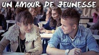 Ma2x - Un Amour de jeunesse (Clip HD Officiel)