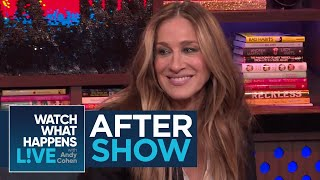 After Show: Sarah Jessica Parker On Her Costar Hugh Grant | WWHL