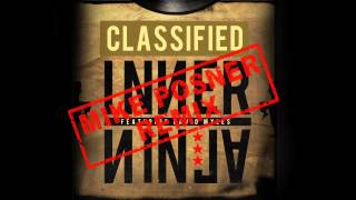 Thumbnail for Classified — Inner Ninja (Mike Posner Remix)
