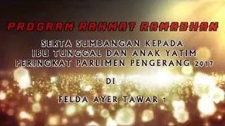 PROGRAM RAHMAT RAMADHAN - P157 PARLIMEN PENGERANG