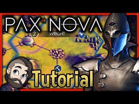Pax Nova Tutorial 🔴 How to Play in Under 40 Minutes! ► Gameplay Basics