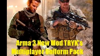 Arma 3 New Mod TRYK's Multiplayer Uniform Pack !