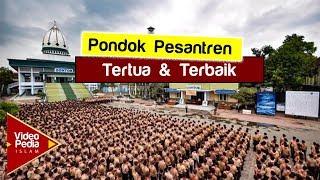 Video 12 Pondok pesantren terbaik dan tertua di Indonesia MP3, 3GP, MP4, WEBM, AVI, FLV Mei 2019