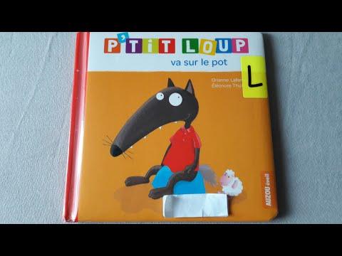 Histoire pour les enfants : P'tit Loup va sur le pot