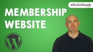 Create A Membership Website With WordPress - Accept Payments - Full Tutorial