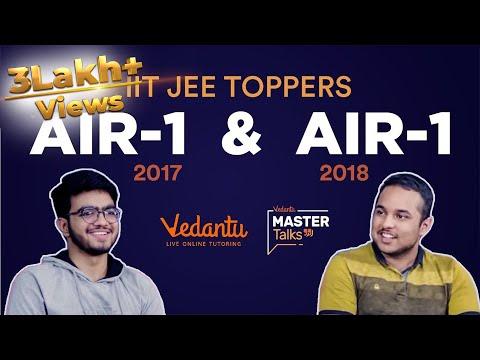 IIT JEE Advanced Toppers | AIR-1 '18 & '17 Pranav Goyal and Sarvesh Mehtani | Vedantu Mastertalk