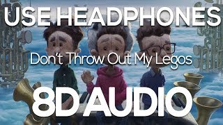 AJR - Don't Throw Out My Legos (8D AUDIO)