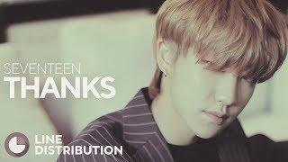 SEVENTEEN - Thanks (Line Distribution)