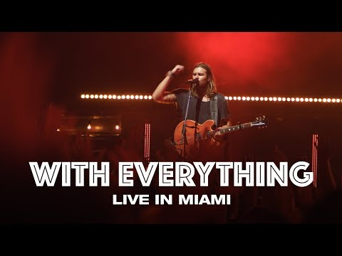 WITH EVERYTHING - LIVE IN MIAMI - Hillsong UNITED