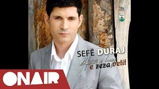 Sefe Duraj - Keq Je Dashuru