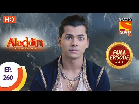 Aladdin - Ep 260 - Full Episode - 14th August, 2019