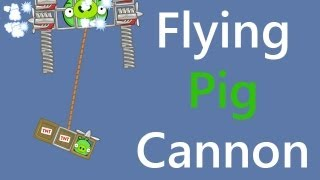 Okay, here it is. Another request, but this is different cannon, it is flying (help by King Pig's helicopter)!Hmm... This is the King Pig's revenge for what freckled pig did on previous video.http://www.youtube.com/watch?v=RvfTrfySpscI hope you liked it :DMUSIC :Drop and Roll - ?Don't forget to like and subscribe for more incoming GREAT videos!!![They can't die, can it?]