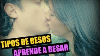 "Tipos de besos: ""Beijo"" ""Baiser"" ""küssen"" ""How to kiss"""