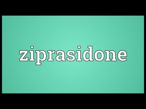 Ziprasidone Meaning