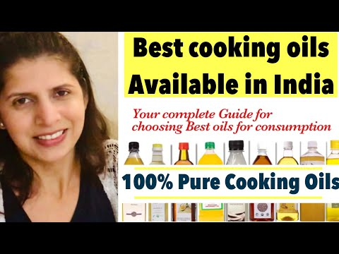 Best Cooking Oils Available In India | How To Choose Pure Cooking Oils | In Hindi