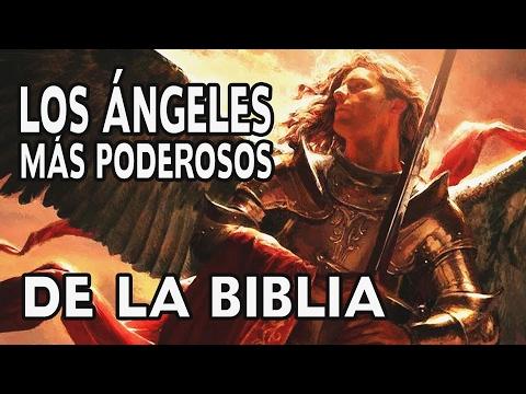 Los Ángeles Mas Poderosos de la Biblia - contra los demonios