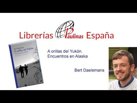 Bert Daelemans prersenta 'A orillas del Yukón' a las librerías Paulinas
