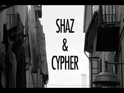 "Shaz&Cypher – ""Lo que tenga que ser"" [Videoclip]"