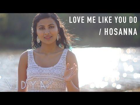Video Ellie Goulding - Love Me Like You Do | Hosanna (Vidya Vox Mashup Cover) download in MP3, 3GP, MP4, WEBM, AVI, FLV January 2017