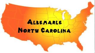 Albemarle (NC) United States  City pictures : How to Say or Pronounce USA Cities — Albemarle, North Carolina