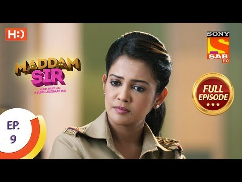 Maddam Sir - Ep 9 - Full Episode - 5th March 2020