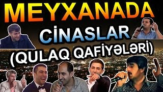 10.000 ABUNƏ...Meyxanada CINASLAR ve QULAQ QAFIYELERI | SECMELER full download video download mp3 download music download