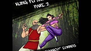 Kung Fu part 2