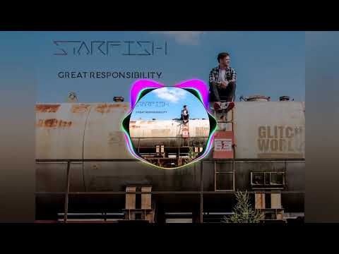 DJ Starfish - Great Responsibility (Original Mix)