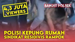 Download Video POLISI KEPUNGRUMAH SINDIKAT RESIDIVIS RAMPOK. MP3 3GP MP4