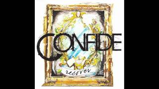 CONFIDE - My Choice Of Words