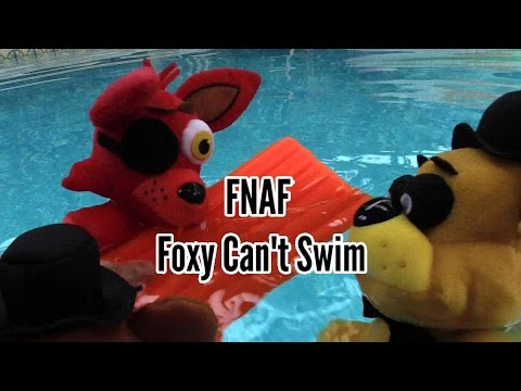 FNAF plush  Episode 15 - Foxy Can't Swim
