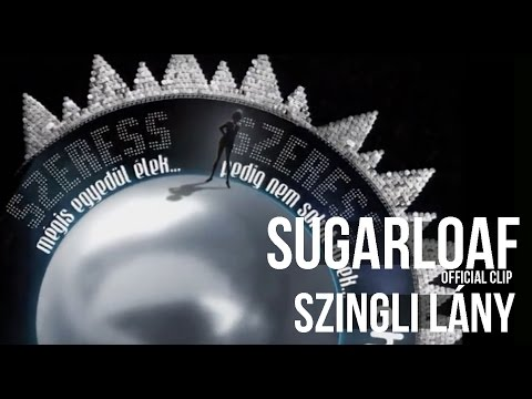 Sugarloaf - Szingli lány