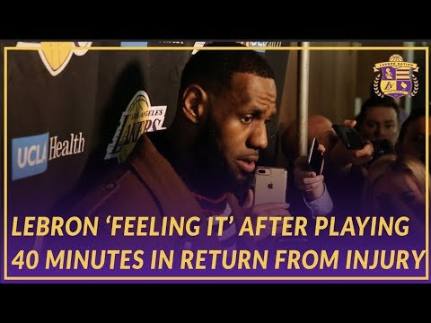 Video: Lakers Post Game: LeBron James Talks About Struggling With the Longest Injury Of His Career