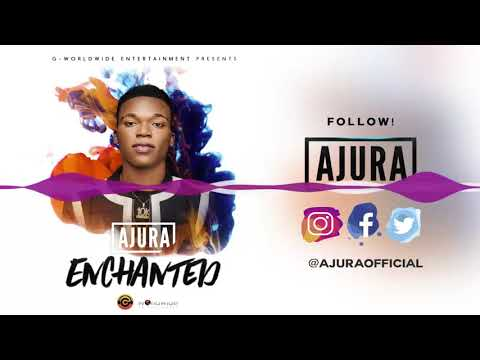 Ajura - Enchanted [Official Audio]